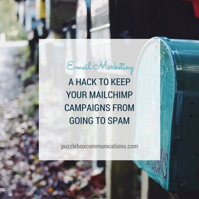 A Hack to Keep Your MailChimp Campaigns from going to Spam, PuzzleBoxCommunications.com