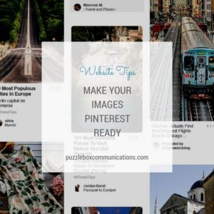 Make Your Images Pinterest Ready by puzzleboxcommunications.com