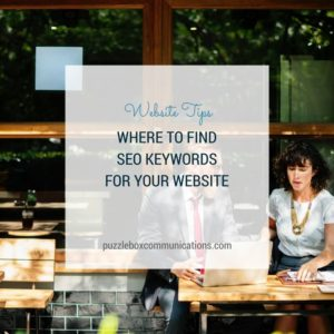 Where to find SEO keywords for your website, via puzzleboxcommunicaitons.com