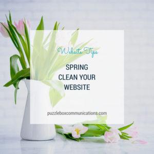 Spring Clean Your Website via puzzleboxcommunications.com
