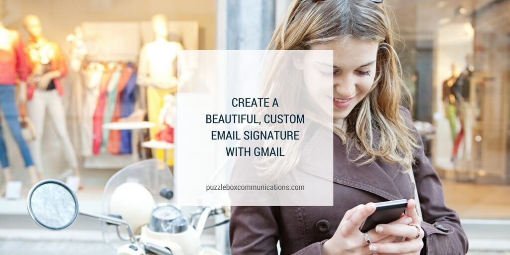 Create a beautiful, custom email signature with Gmail