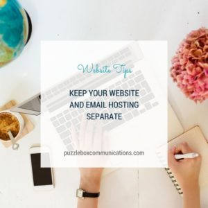 Keep your website and email hosting separate via www.puzzleboxcommunications.com