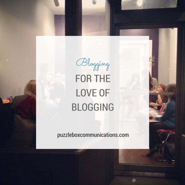 For the Love of Blogging, www.puzzleboxcommunications.com