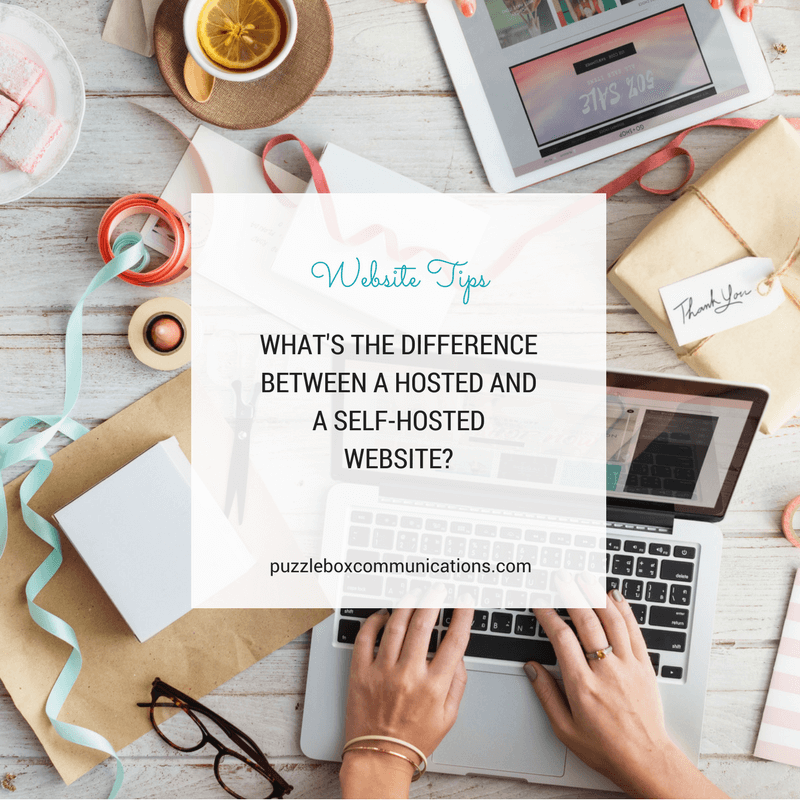 What's the difference between a hosted and a self-hosted website? via Puzzleboxcommunications.com